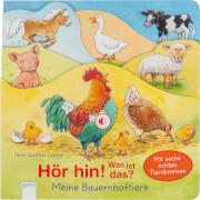 Arena - Hör hin! Was ist das? Meine Bauernhoftiere, Pappbilderbuch, 12 Seiten, ab 2-4 Jahren.  Müller, Bärbel/Döring, Hans-Günth