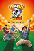 Die Fußball-Haie Band 3 - Ein Team startet durch